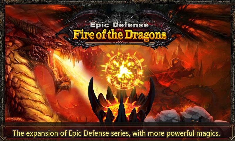 Название : Epic defense: Fire of the dragons (Эпическая оборона: Огонь драк